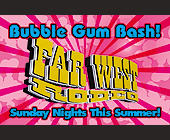 Bubble Gum Bash Far West Rodeo - San Antonio Graphic Designs