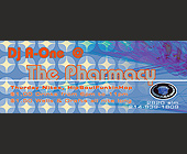 DJ A-One at The Pharmacy - Dallas Graphic Designs