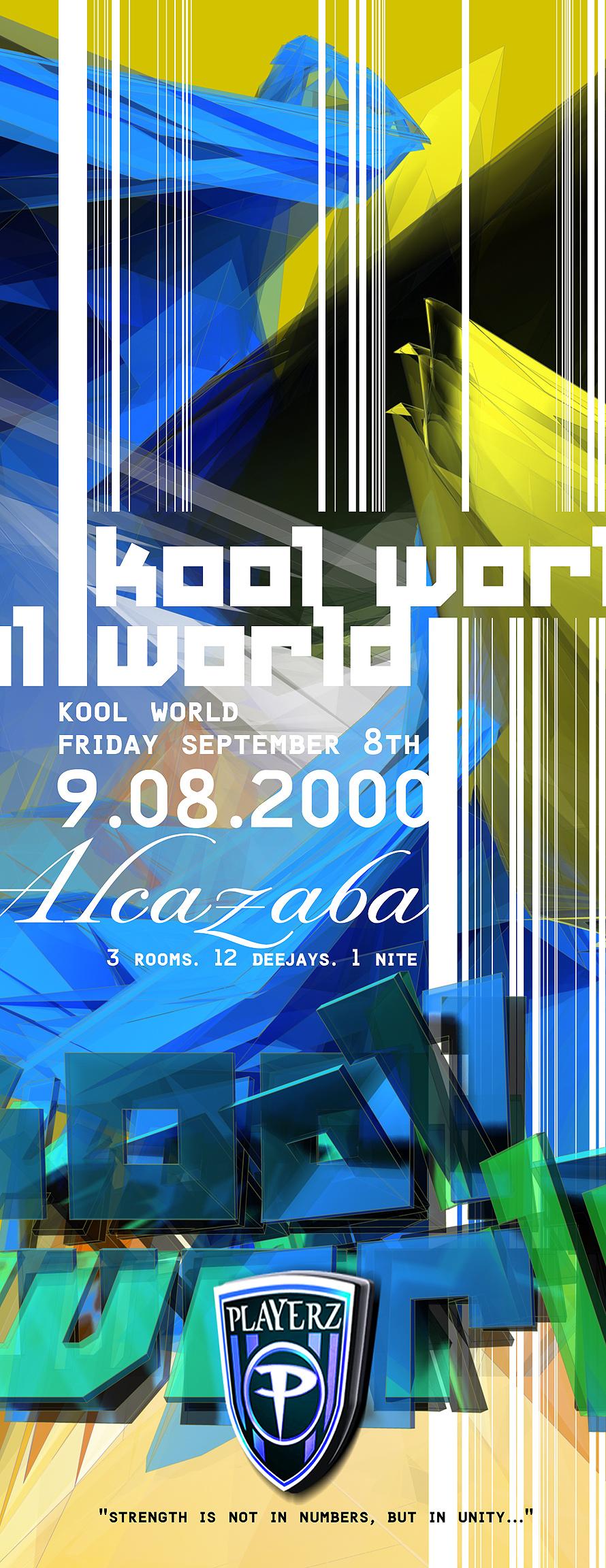 Kool World at Alcazaba