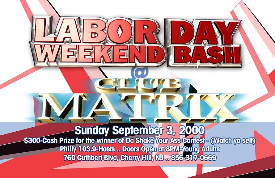 Labor Day Weekend Bash at Club Matrix