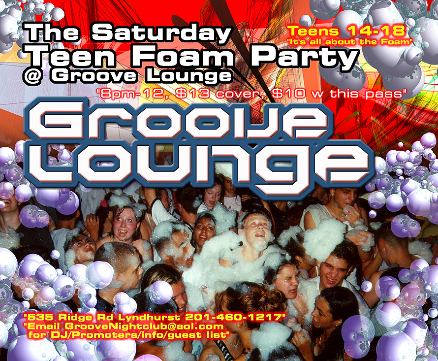 Teen Foam Party at Groove Lounge