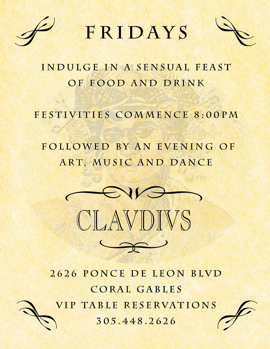 Fridays at Clavdivs in Coral Gables