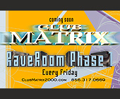 Rave Room at Club Matrix - Nightclub