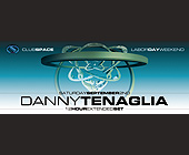 Labor Day Weekend at Club Space Downtown Miami - tagged with danny tenaglia