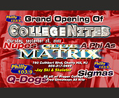 College Night Grand Opening at Club Matrix - Nightclub