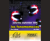 Los Fonomomecos Live Show at Club 609 - Nightclub