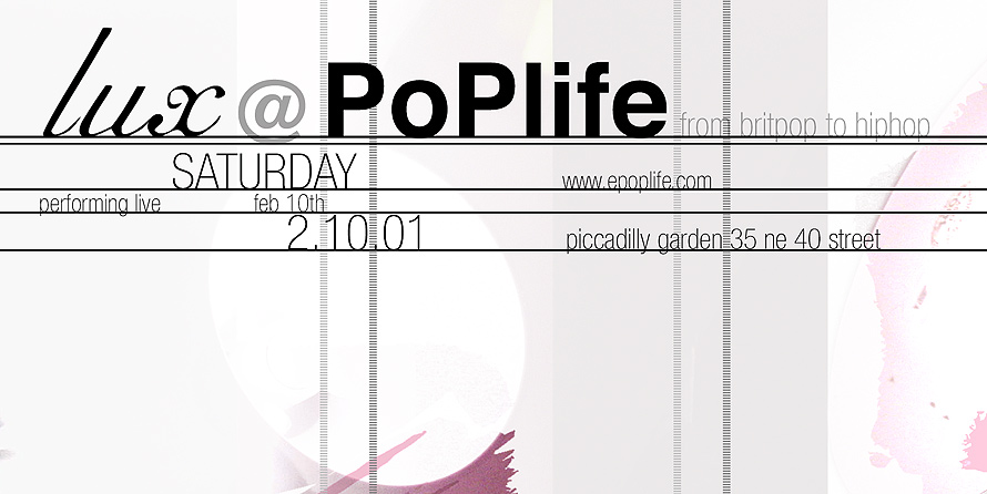 Lux at Poplife Performing Live at Picadilly Garden Lounge