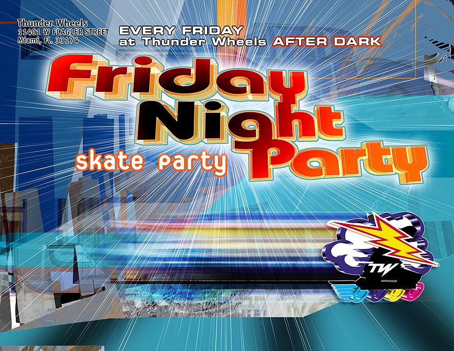 Friday Night Party at Thunder Wheels