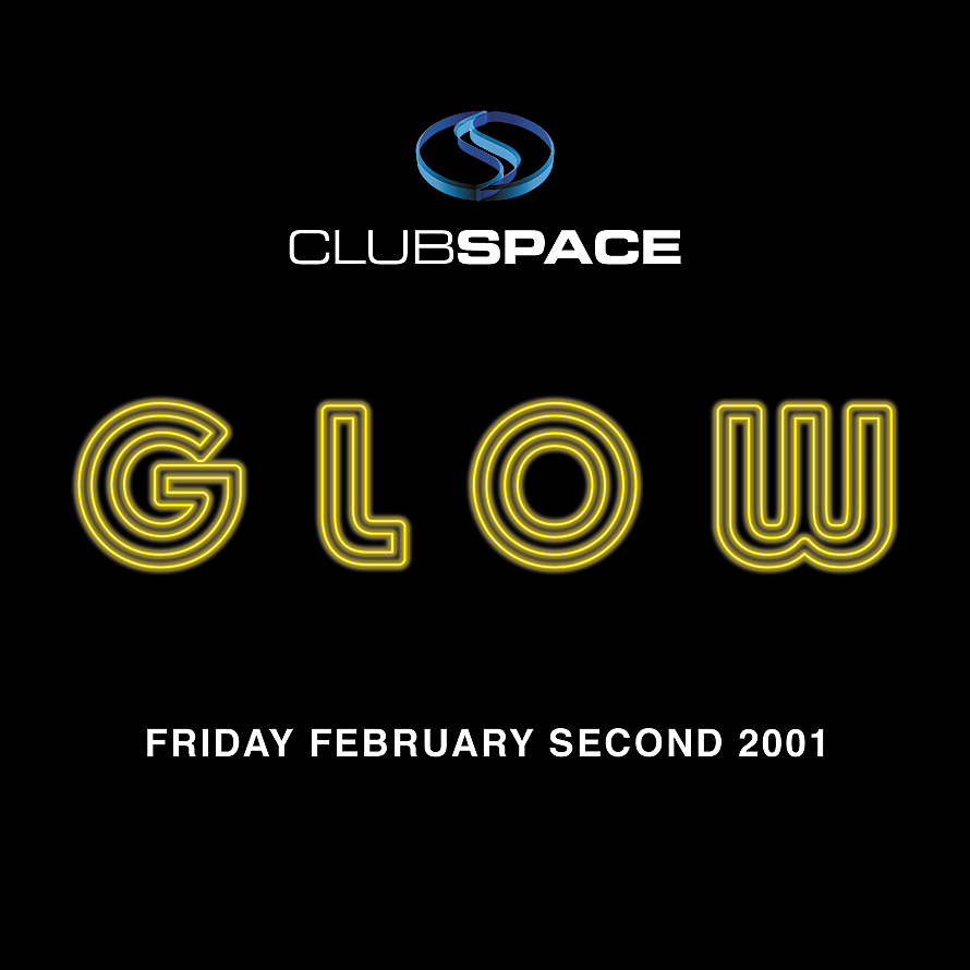 Glow at Club Space