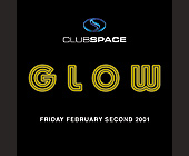 Glow at Club Space - tagged with glow