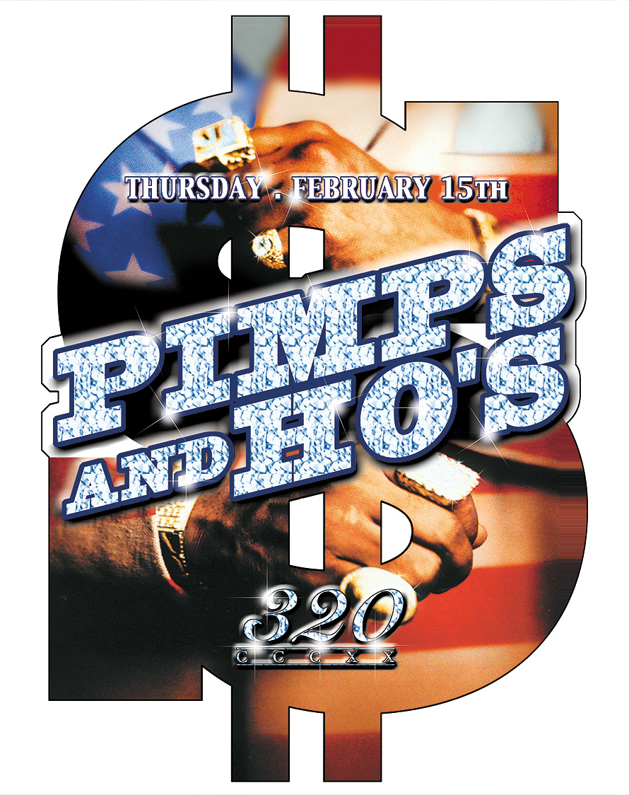 Pimps and Ho's at Club 320