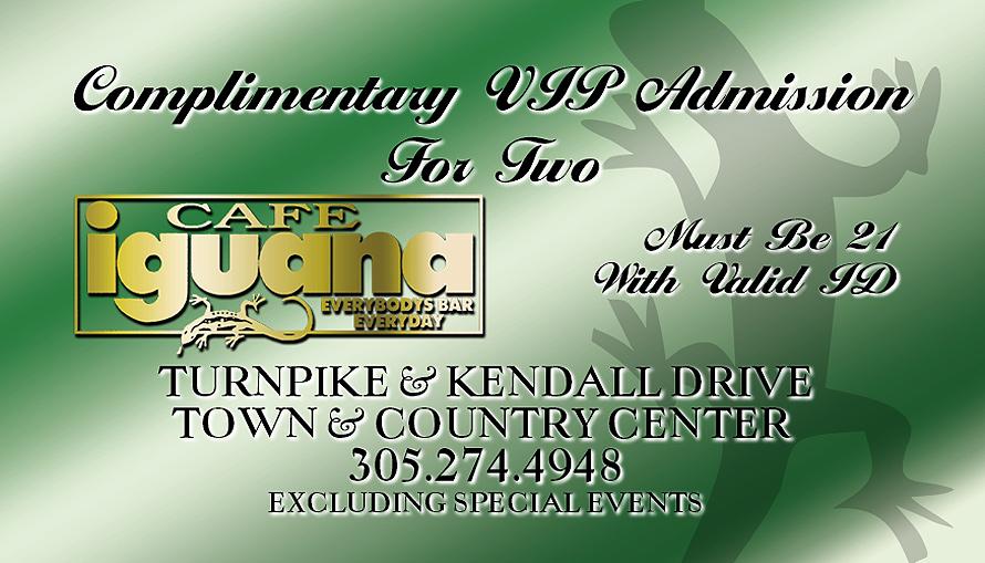 Cafe Iguana VIP Admission