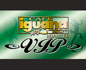 Cafe Iguana VIP Admission - 500x875 graphic design