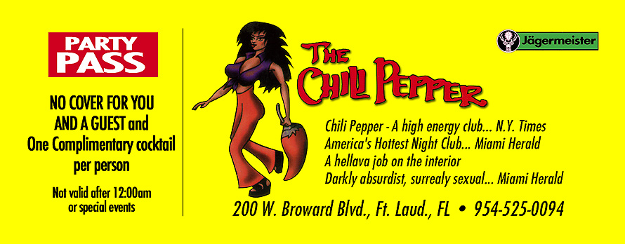 Party Pass for The Chili Pepper in Ft. Lauderdale