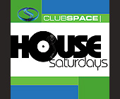 House Saturdays at Club Space Complimentary Admission Card - tagged with saturday nights