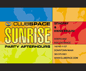 Sunrise Party After Hours at Club Space - Downtown Miami Graphic Designs