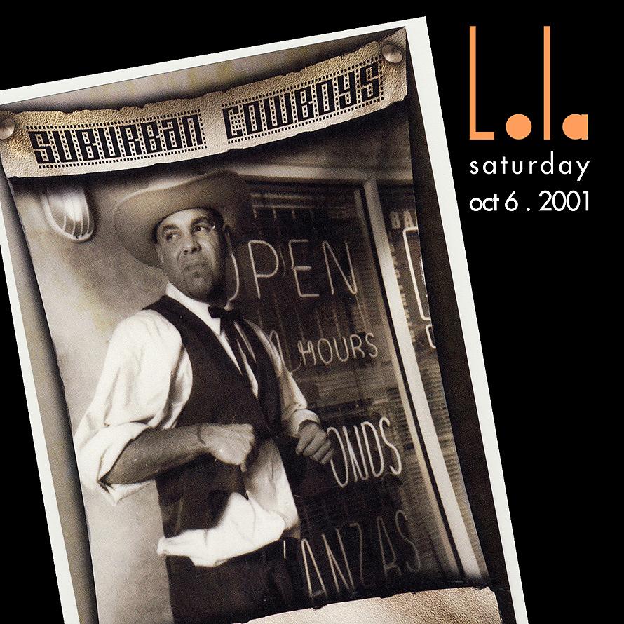 Lola Presents Suburban Cowboys Performing Live
