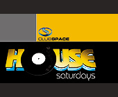 House Saturdays Club Space Complimentary Admission - Nightclub