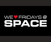 We Love Fridays at Club Space - tagged with aol
