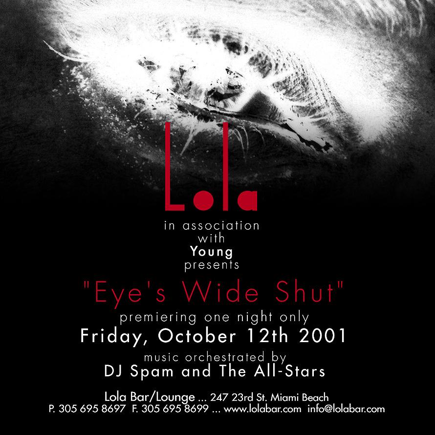 Eyes Wide Shut Premier at Lola Bar and Lounge