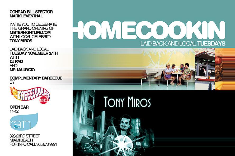 Tony Miros Homecookin at Rain Nightclub