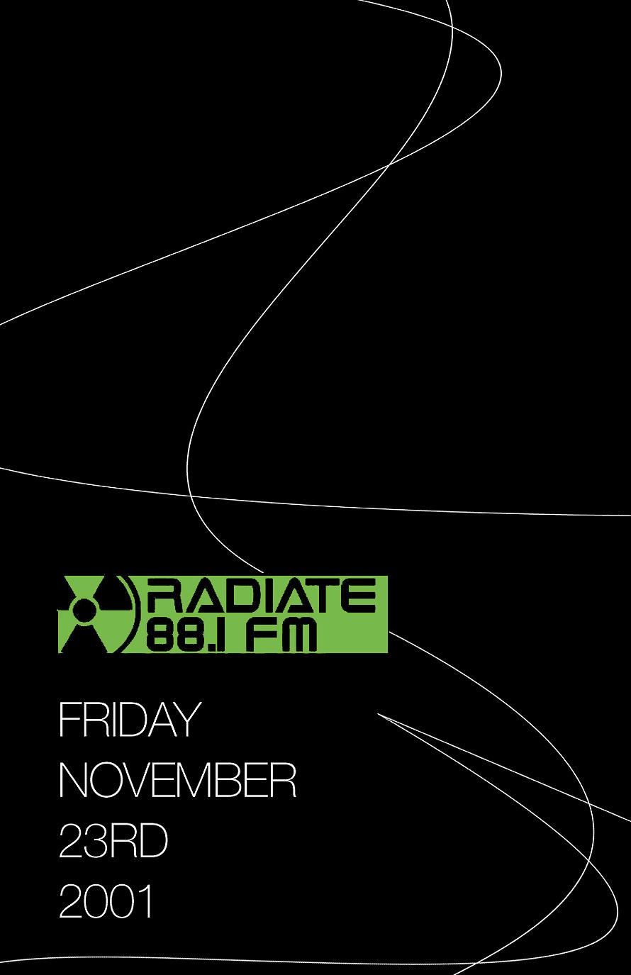 Radiate 88.1 FM Event at Club Space
