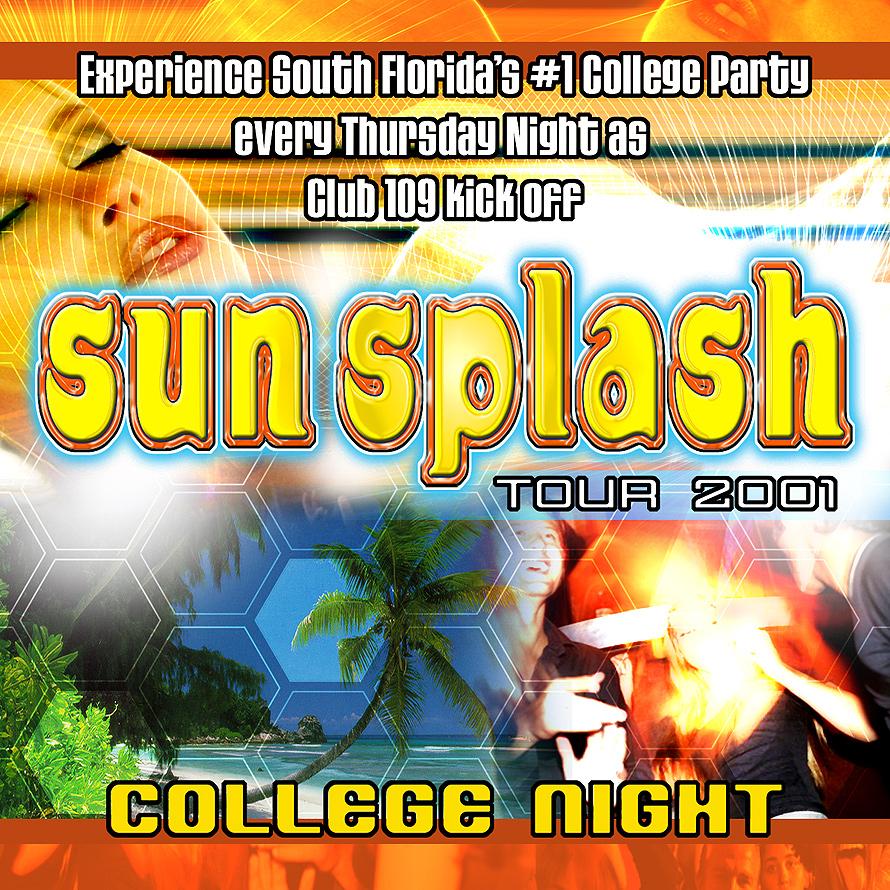 Sun Splash Tour at Club 109