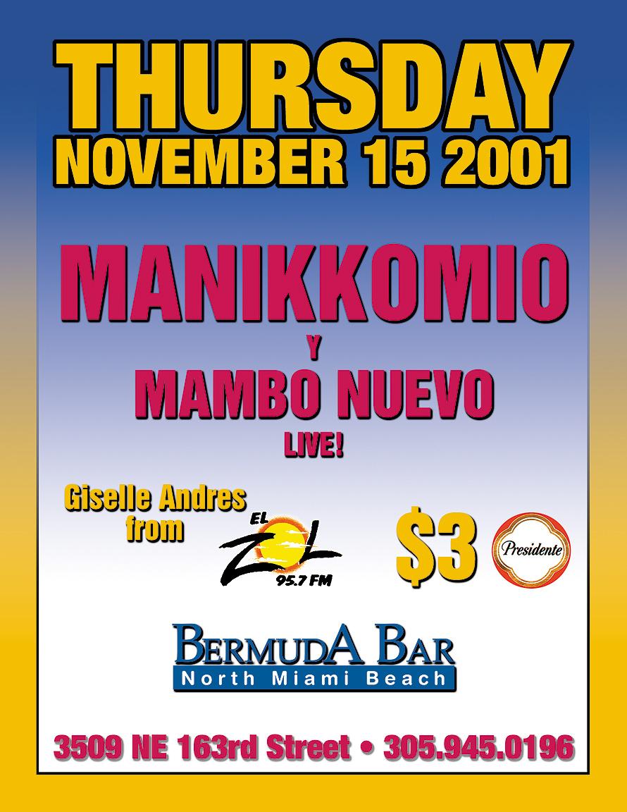 Manikkomio y Mambo Nuevo Live at Bermuda Bar