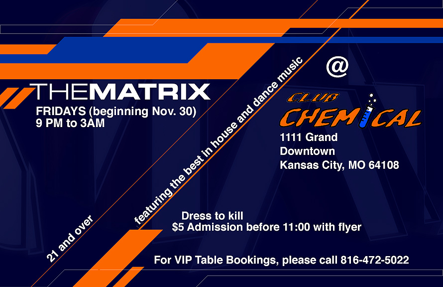 The Matrix at Club Chemical