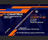 The Matrix at Club Chemical - Kansas City Graphic Designs