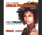 The Ultimate Urban Professional Party  - tagged with complimentary admission