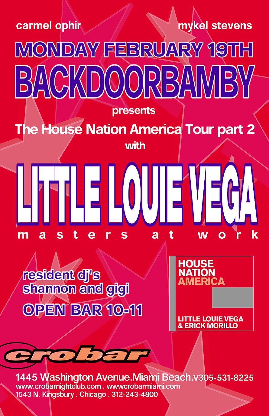 Back Door Bamby with Little Louie Vega at Crobar