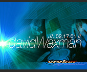 David Waxman at Crobar - tagged with dj ivano bellini