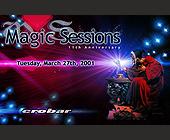 Magic Sessions at Crobar - created February 22, 2001