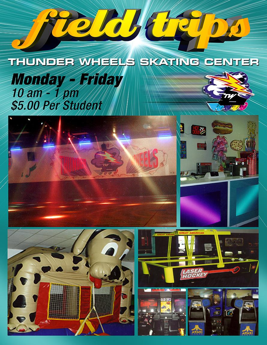 Thunder Wheels Field Trips
