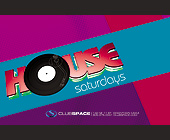 House Saturdays at Club Space - tagged with radamas