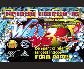 Mad House Wet and Wild - Nightclub
