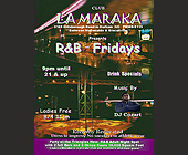 La Maraka R & B Fridays - created February 2001