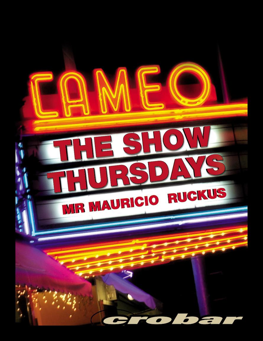 The Show Thursdays at Crobar