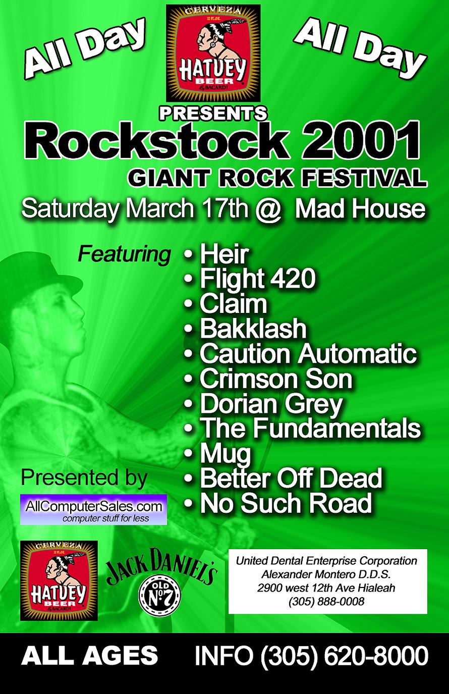 Rockstock 2001 Springbreak & St. Patricks Day at Mad House