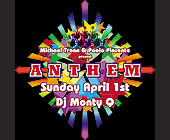 Michael Tronn & Paolo Pincente present Sunday April 1st DJ Monty Q - created March 2001