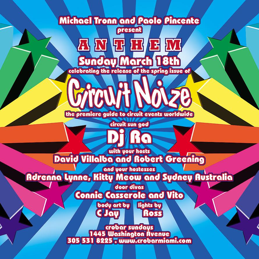 Anthem Circuit Noize at Crobar