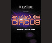 Ocean Drive Magazine Presents Space Circus at Club Space - tagged with burst