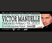 Miccosukee Resort Casino Presents Victor Manuel - created April 27, 2001