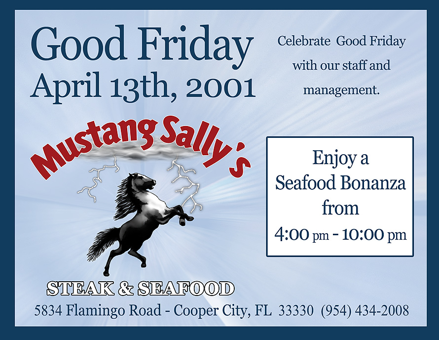 Good Fridays at Mustang Sally's