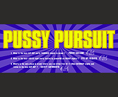 Pussy Pursuit Hip Hop Events at Club 609 - Whisky Lounge Graphic Designs