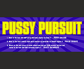 Pussy Pursuit at Club 609 - tagged with 21 and over