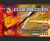 Club Razzles Ladies Night - Top 40 Graphic Designs