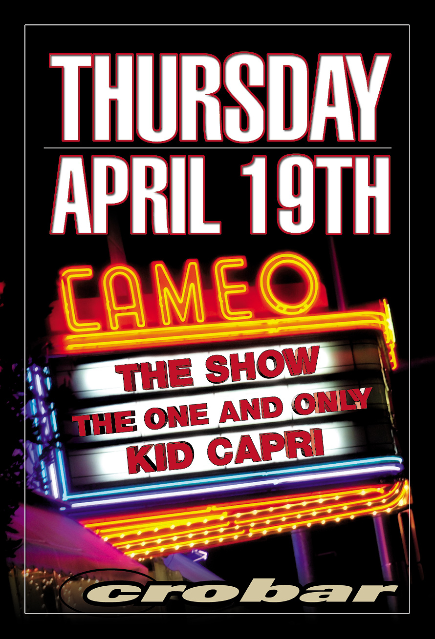 Kid Capri at Crobar Cameo Theater