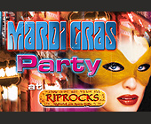 Mardi Gras Party at RipRocks - tagged with into 1 gigantic party